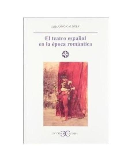 El teatro español en la época romántica