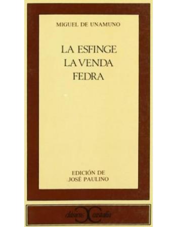 La esfinge / La venda / Fedra