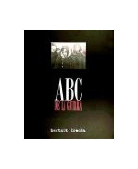 ABC de la guerra.Montajes fotográficos y poemas inéditos de Brec
