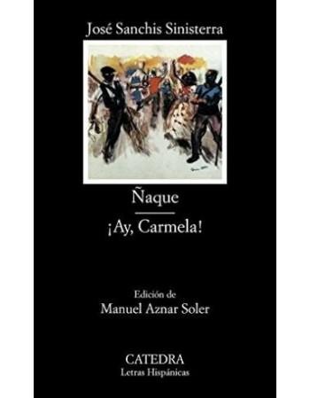 Ñaque / ¡Ay, Carmela!