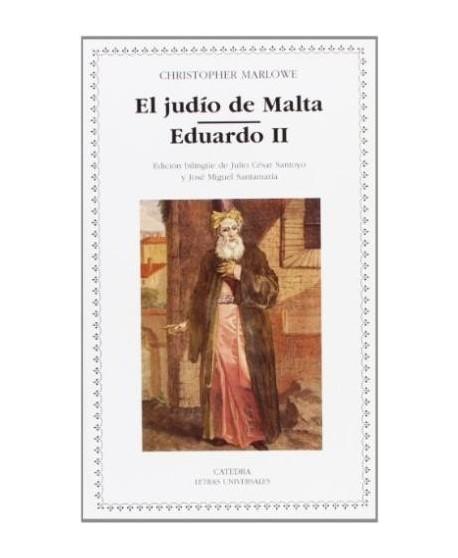 El judío de Malta / Eduardo II