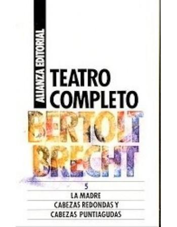 Teatro Completo, 5 La madre...