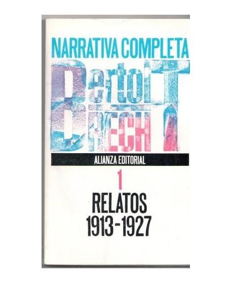 Narrativa completa, 1 Relatos 1913-1927