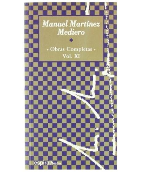 Obras Completas de Manuel Martínez Mediero Vol.XI
