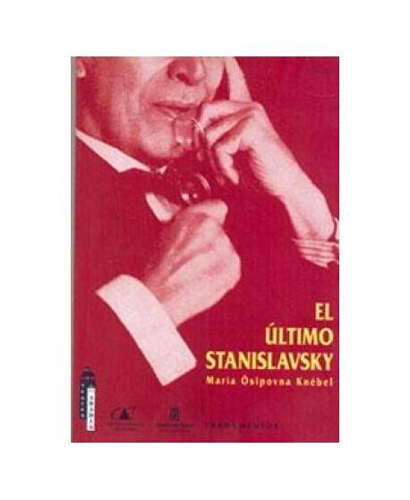 El último Stanislavsky. 7ª Edición revisada