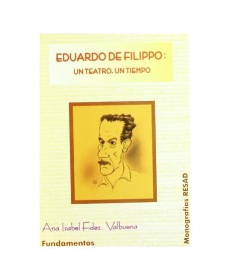 Eduardo de Filippo: Un teatro, un tiempo