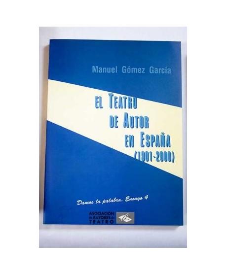 El Teatro de Autor en España (1901-2000)