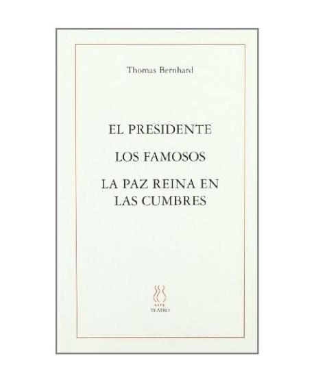 El presidente/Los famosos/La  paz ...