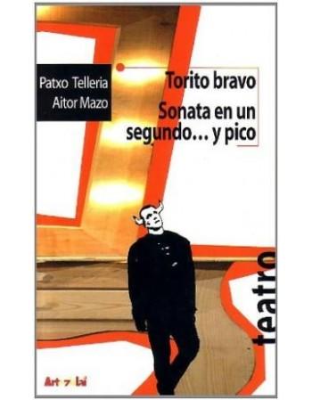 Torito Bravo/Sonata en un...