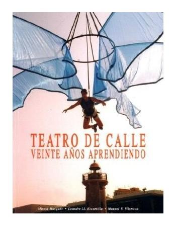 Teatro de Calle. Veinte...