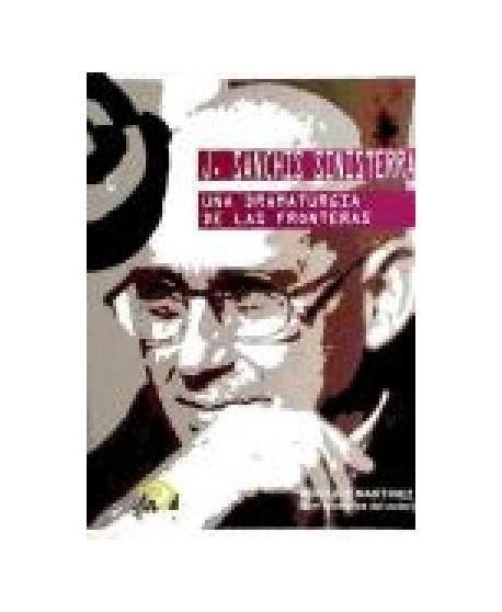 J. Sanchís Sinisterra: Una dramaturgia de las fronteras