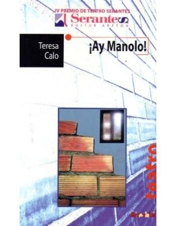 ¡Ay Manolo!