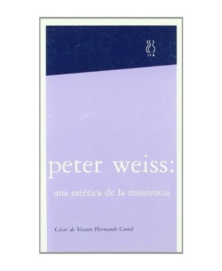 Peter Weiss: una estética de la resistencia