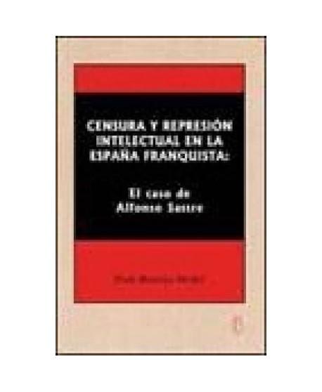 Censura y represión intelectual en la España franquista. El caso