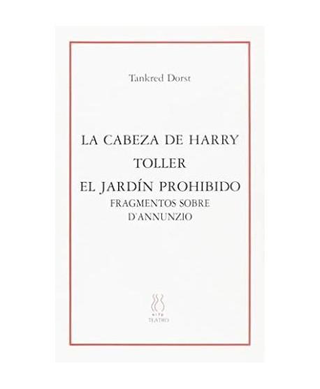La cabeza de Harry / Toller / El jardín prohibido