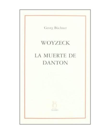 Woyzeck / La muerte de Danton