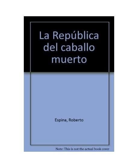 La república del caballo muerto
