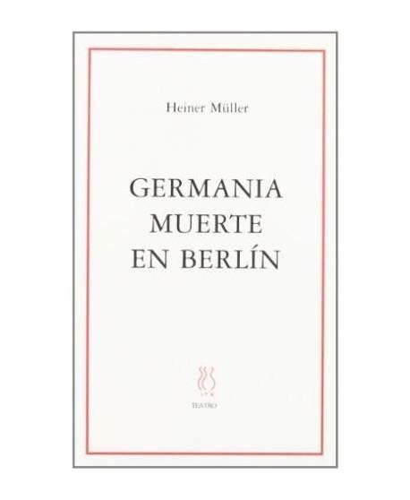 Germania. Muerte en Berlín