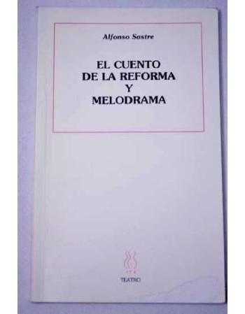El cuento de la reforma /...
