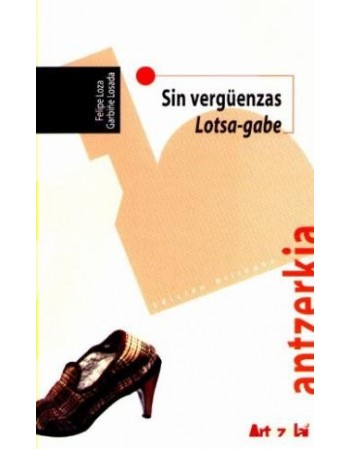 Sin Vergüenzas / Lotsa Gabe