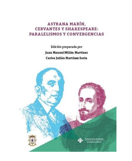 Astrana Marín, Cervantes y Shakespeare: Paralelismos y convergencias