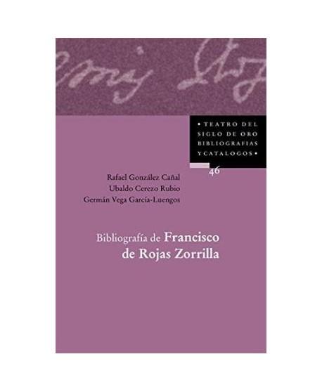 Bibliografía de Francisco de Rojas Zorrilla