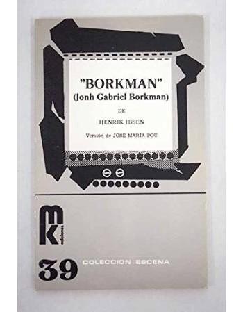 """""""Borkman"""" (Jonh Gabriel..."""
