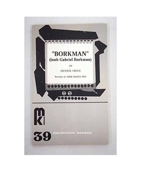 """""""Borkman"""" (Jonh Gabriel Borkman)"""
