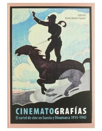 Cinematografías, El cartel...