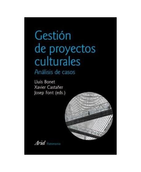 Gestión de proyectos culturales. Análisis de casos 2ª ed.