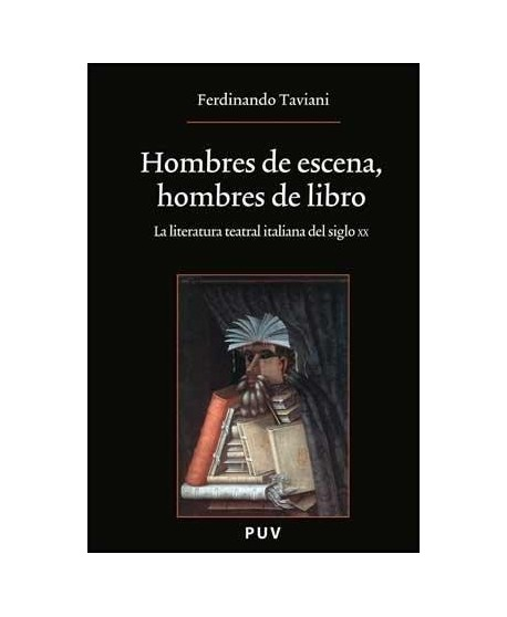 Hombres de escena, hombres de libro (Literatura teatral italiana del siglo XX)