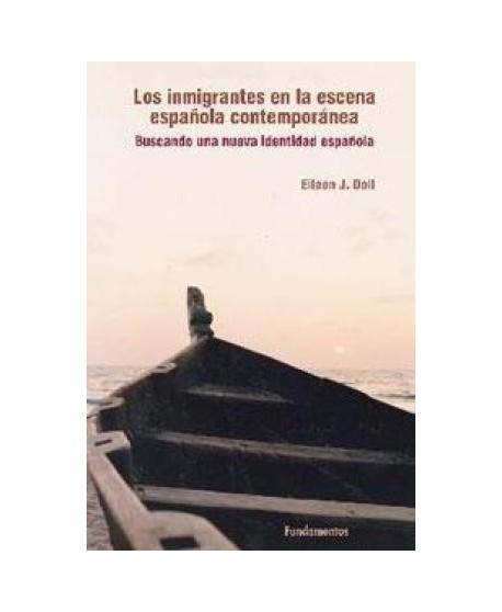 Los inmigrantes en la escena española contemporánea. Buscando una nueva identidad española