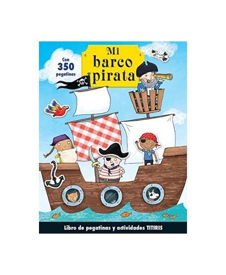 Mi barco pirata. Libro de pegatinas y actividades
