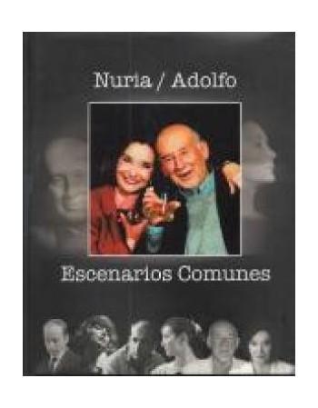 Nuria/ Adolfo. Escenarios...