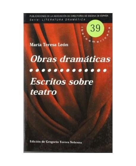 Obras dramáticas y escritos sobre teatro (Huelga en el puerto/ Misericordia/La libertad en el tejado/ Dos guiones radiofónicos