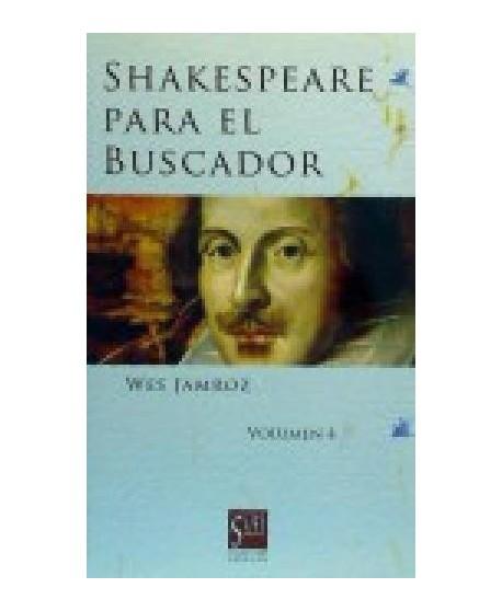 Shakespeare para el buscador vol 4