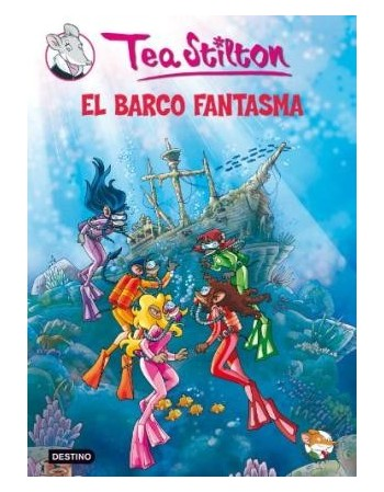 Tea Stilton: El barco fantasma