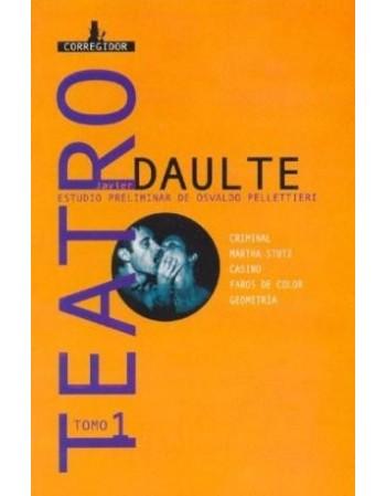 Teatro 1. Javier Daulte
