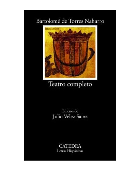 Teatro completo - Bartolomé de Torres Naharro