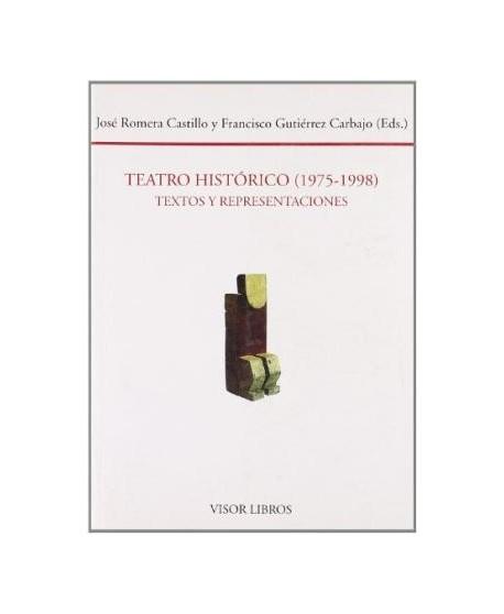 Teatro Histórico (1975-1998) Textos y representaciones