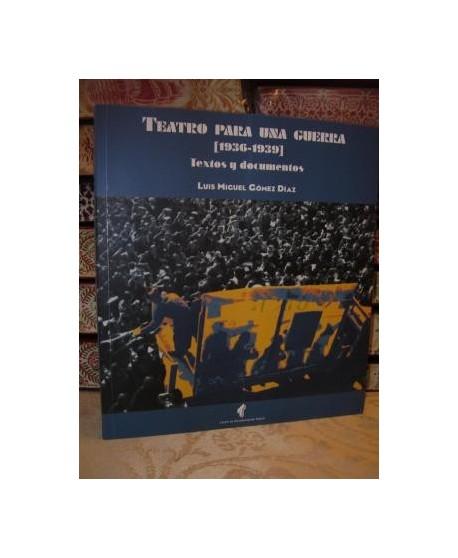 Teatro para una Guerra 1936-1939
