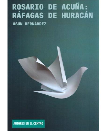 Rosario de Acuña: Ráfagas de Huracán
