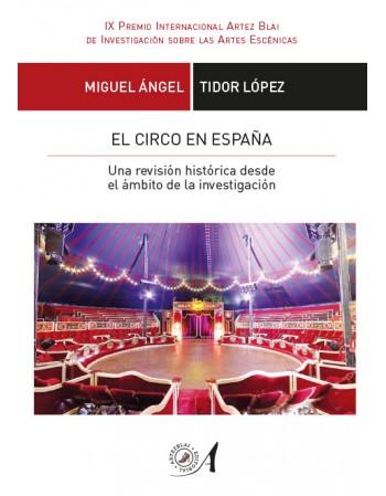 El circo en España. Una...