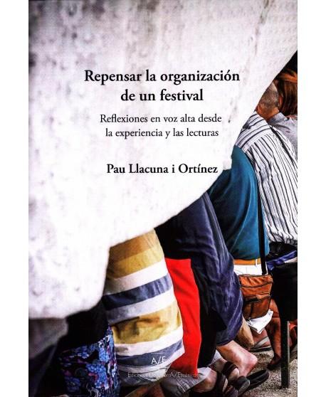 Repensar la organización de un festival