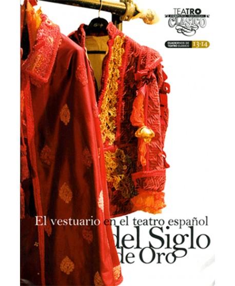 El vestuario en el teatro español del siglo de oro