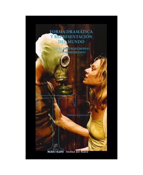 Forma dramática y representación del mundo en el teatro europeo contemporáneo