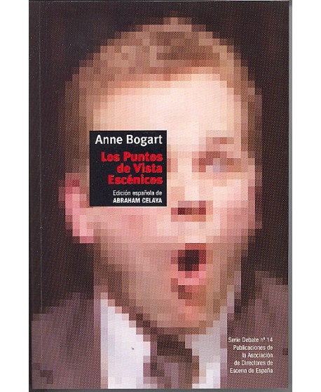 Anne Bogart. Los puntos de vista escénicos