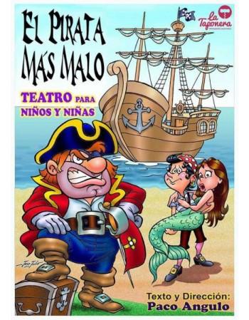 El pirata más malo. Teatro...