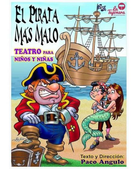 El pirata más malo. Teatro para niños y niñas