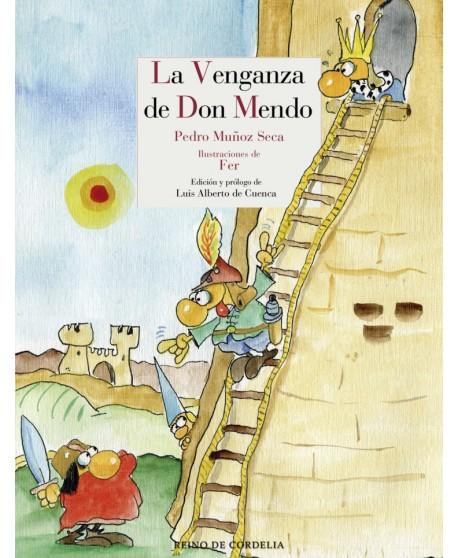 La venganza de Don Mendo. ilustrada